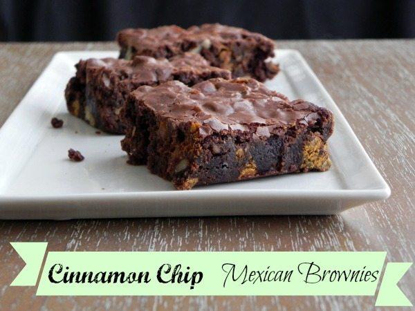 Cinnamon Chip Mexican Brownies